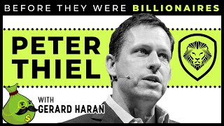 Peter Thiel - Before They Were Billionaires