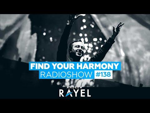 Andrew Rayel - Find Your Harmony Radioshow 138