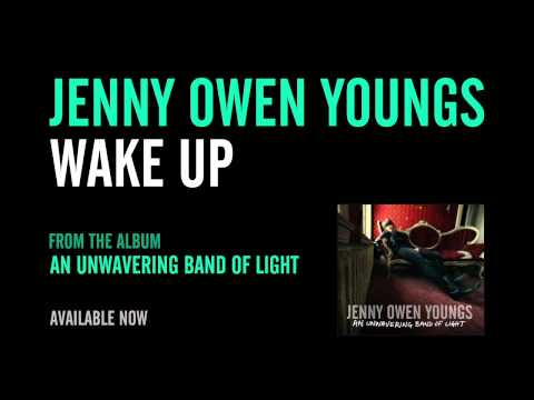Jenny Owen Youngs - Wake Up (Official Album Version)