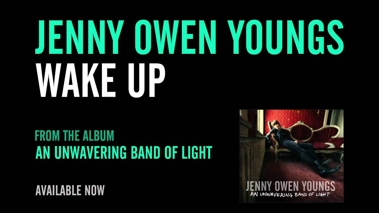 jenny-owen-youngs-wake-up-official-album-version-jenny-owen-youngs