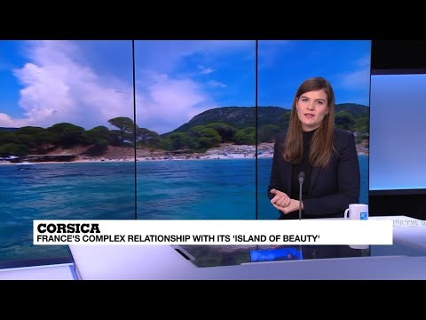 Corsica: Understanding France's complex relationship with its 'island of beauty'