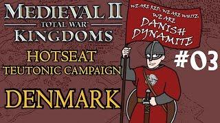 Medieval 2 Kingdoms Teutonic Hotseat Campaign - Denmark - Part 3!