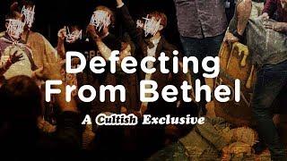 EXCLUSIVE: Defecting From Bethel