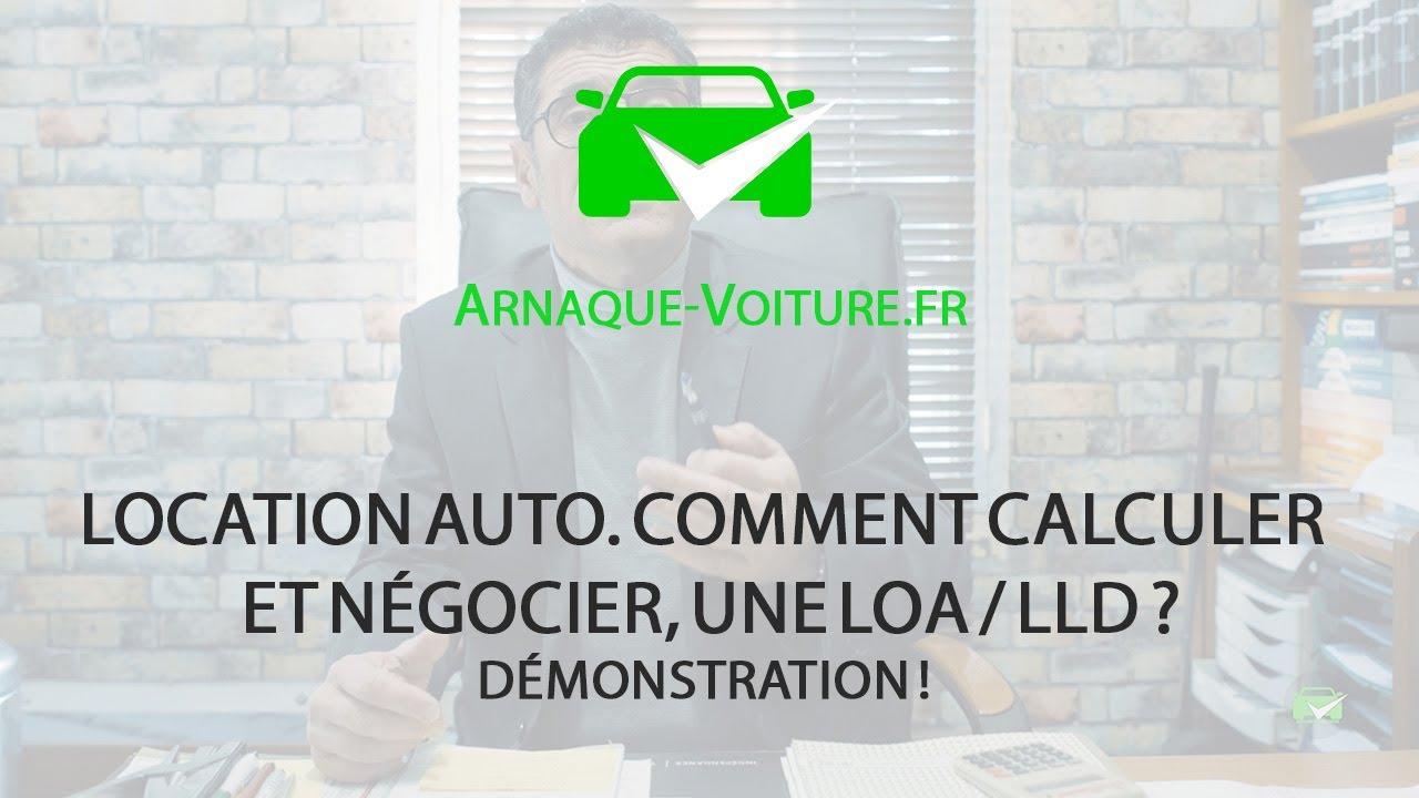 Download LOCATION AUTO. Comment calculer et négocier, une LOA / LLD ? - Anti Arnaque Auto