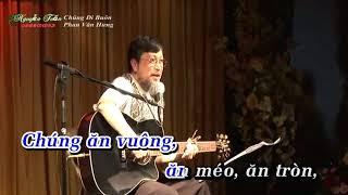 CHUNG DI BUON (music karaoke)_  PHAN VAN HƯNG