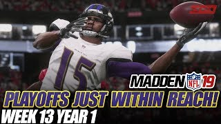 Madden 19 Connected Franchise | PLAYOFFS JUST IN REACH! Week 13 Ravens vs Falcons| Ep.13