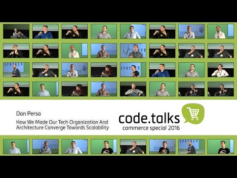 code.talks 2016 commerce special - How We Made Our Tech Organization Converge Towards Scalability