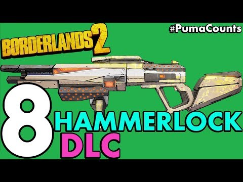 Top 8 Best Guns And Weapons From Sir Hammerlock's Big Game Hunt DLC For Borderlands 2 #PumaCounts