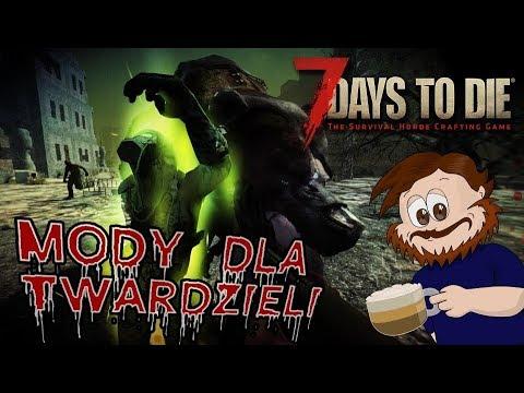 7 Days To Die - Mody dla Twardzieli!