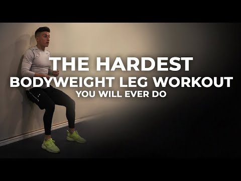 The Hardest Bodyweight Leg Workout You Will Ever Do!