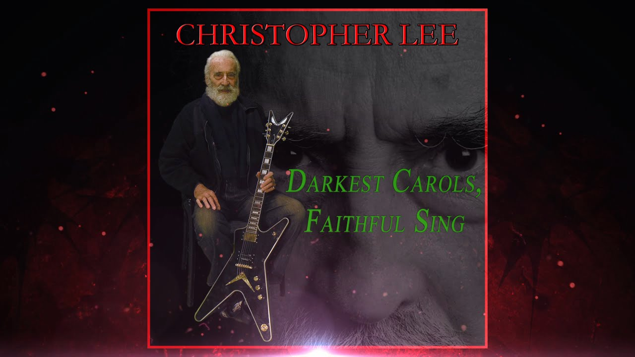Christopher Lee. 'Darkest Carols, Faithful Sing' (2014) - YouTube