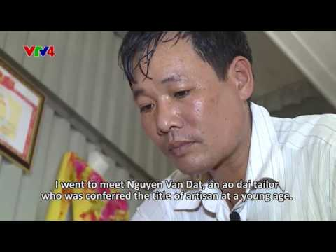 Hanoi Chronicle - Episode 9:  Ao dai tailoring in Luong Van Can Street
