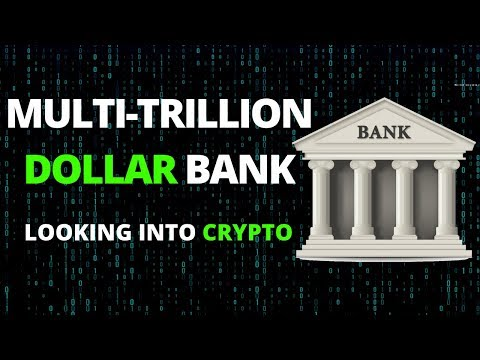 Multi-Trillion Dollar Bank Looking Into Crypto - Today's Crypto News