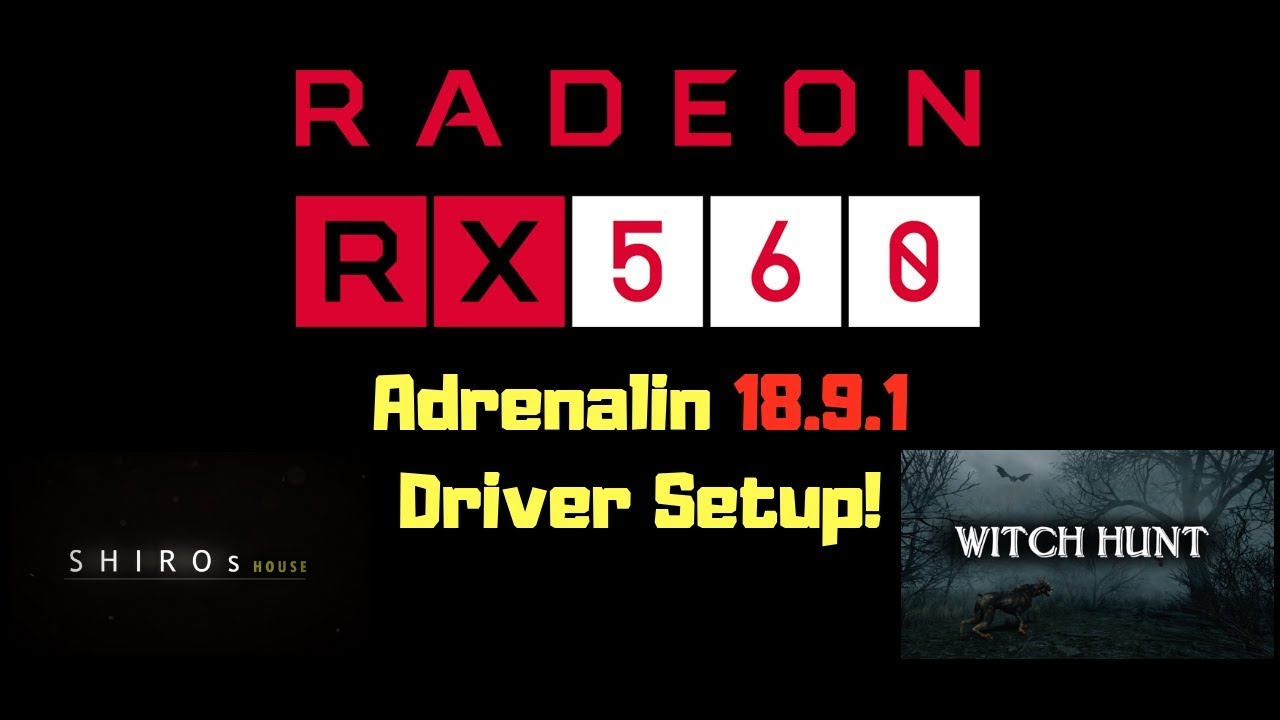 Optimize RX 560 4GB with Driver Setup on Adrenalin 18 9 1