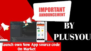 PLUSYOU launch Own | New App source code | On Market
