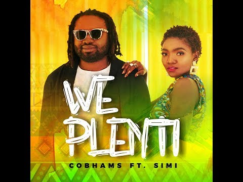 COBHAMS ASUQUO - WE PLENTI (ft. SIMI) [OFFICIAL VIDEO]
