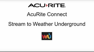 AcuRite PC Connect - Stream to Weather Underground