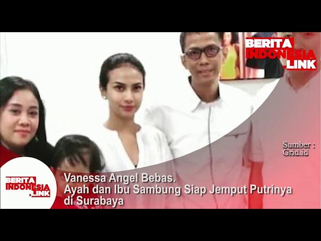 Vanessa Angel bebas, Ayah dan Ibu sambung menjemput di Surabaya.