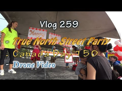 Canada 150 True North Street Party West Vancouver Volunteer Vlogging And Some Drone Video Edit