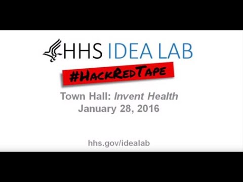 HHS IDEA Lab Town Hall: Invent Health