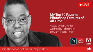 My Top 30 Favorite Photoshop Features of All Time!