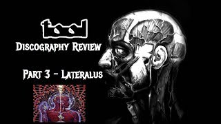 Tool - LATERALUS Album Review