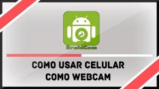 Como Usar Celular Como WebCam - DroidCam