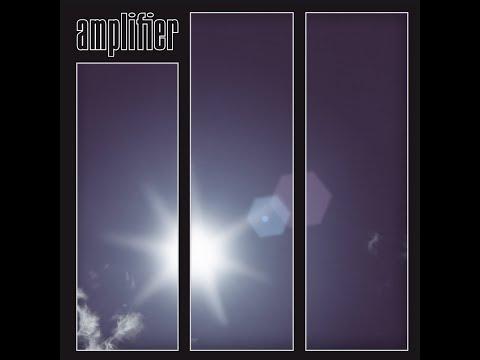 Amplifier - Amplifier (2004) Full Album
