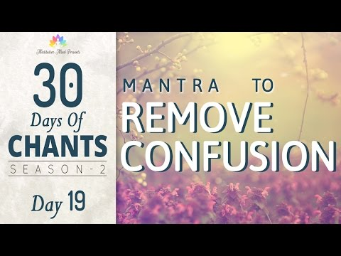 Mantra to Remove Confusion | Jehi Vidhi Hoye Naath | 30 Days of Chants S2 - DAY 19