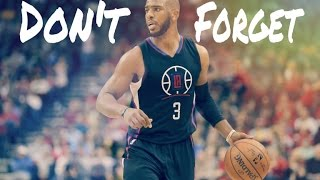 Chris Paul- Don't Forget- Mix [HD] #CP3