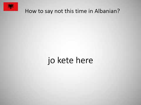 How to say not this time in Albanian?