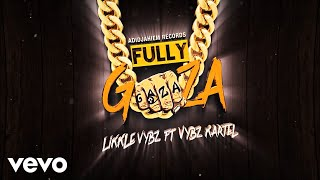 vybz-kartel-likkle-vybz-fully-gaza-official-lyric-video