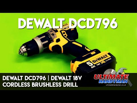 Dewalt DCD796 | Dewalt 18v Cordless Brushless Drill