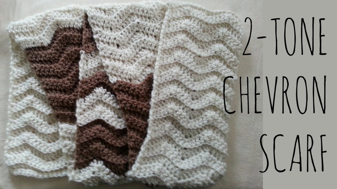 2-Tone Chevron Crochet Pattern Scarf Tutorial - YouTube