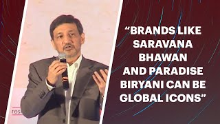 Brands like Saravana Bhavan and