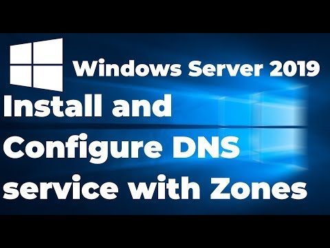 How To Install And Setup DNS Service | Windows Server 2019