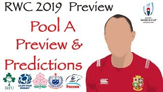 POOL A PREVIEW & PREDICTIONS | IRELAND | SCOTLAND | JAPAN | SAMOA | RUSSIA | Rugby World Cup 2019