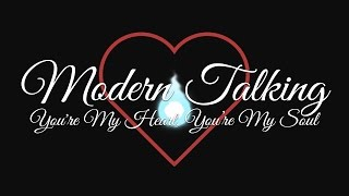 Modern Talking - You're My Heart, You're My Soul (Paul Baldhill cover) (Lyric Video)