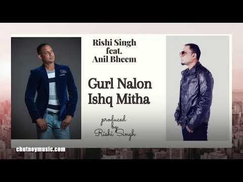 Rishi Singh ft Anil Bheem - Gur Nalo Ishq Mitha (2020 Punjabi Music)