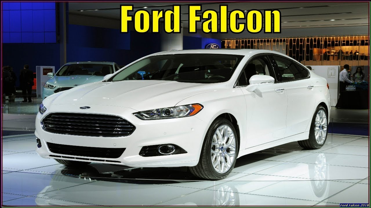 Ford Falcon 2018 Review And Specs Youtube