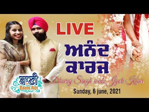 Live-Now-Anand-Karaj-Dheeraj-Singh-Amp-Jyoti-Kaur-Sonipat-06-June-2021