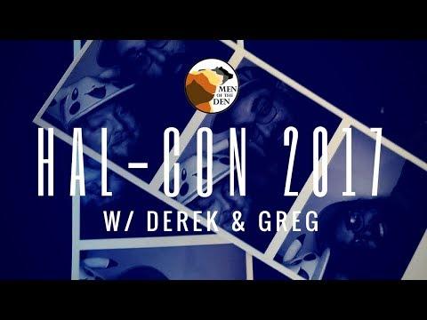 [09/25] Hal-Con 2017 w/ Derek & Greg