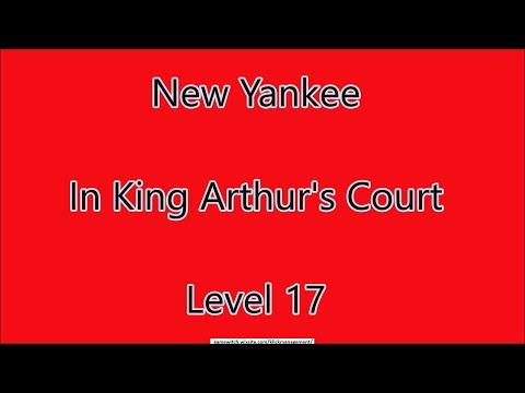 New Yankee - In King Arthur's Court Level 17 |