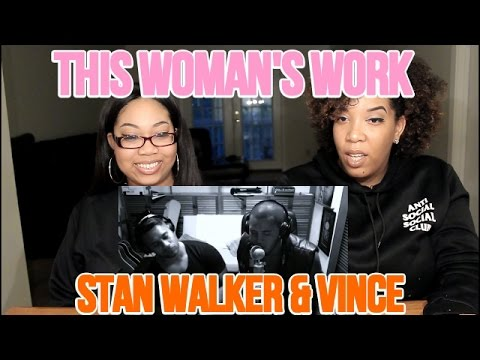 THIS WOMAN'S WORK COVER BY STAN WALKER AND VINCE HARDER