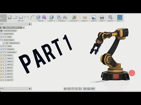 Industrial Robot ( PART - 1) - FUSION 360 TUTORIAL