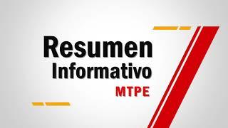 Resumen Informativo MTPE | Episodio 4