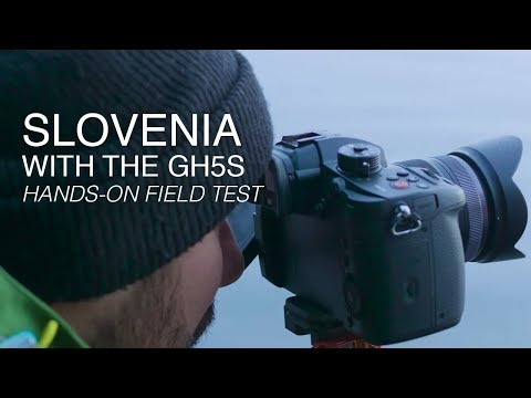 Panasonic LUMIX GH5S | Hands-On Field Test in Slovenia