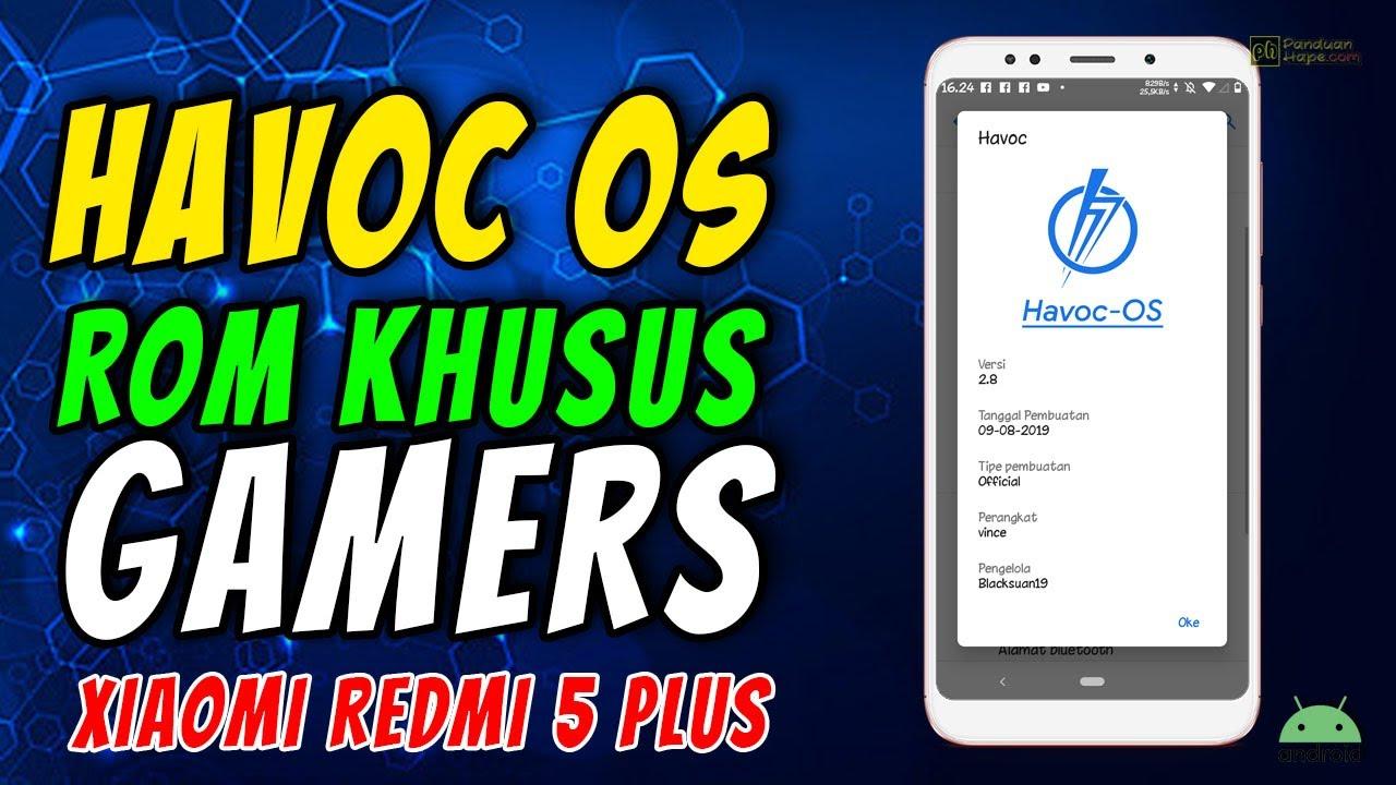 Review Custom Rom Havoc Os Di Xiaomi Redmi 5 Plus Rom Khusus Gamers Youtube