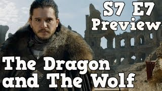 The Dragon and The Wolf    Game of Thrones Season 7 Finale Preview   Episode 7