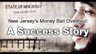 New Jersey's Money Bail Overhaul: A Success Story • BRAVE NEW FILMS